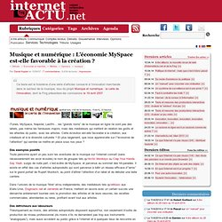 Musique et numérique : L'économie MySpace est-elle favorable à la création