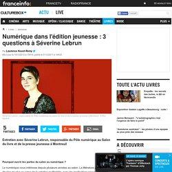 Numérique dans l'édition jeunesse : 3 questions à Séverine Lebrun