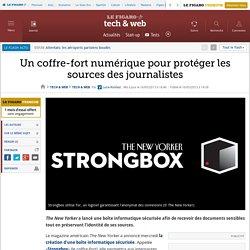 Un coffre-fort numérique pour protéger les sources des journalistes