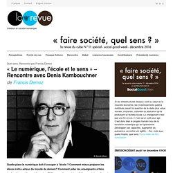 """""""Le numérique, l'école et le sens"""" - Rencontre avec Denis Kambouchner -"""