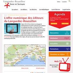 L'offre numérique des éditeurs du Languedoc-Roussillon, Languedoc-Roussillon livre et lecture