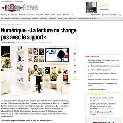 Numérique : « La lecture ne change pas avec le support »