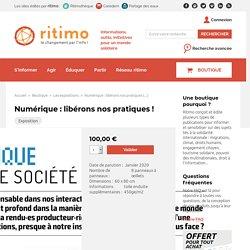 Numérique : libérons nos pratiques !