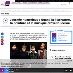 Journée numérique : Quand la littérature, la peinture et la musique crèvent l'écran