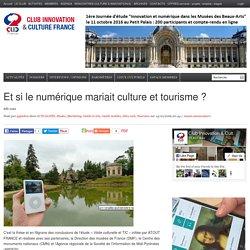 Et si le numérique mariait culture et tourisme ?