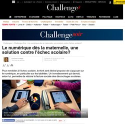 Le numérique dès la maternelle, une solution contre l'échec scolaire?