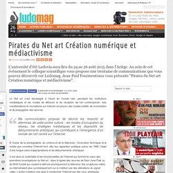 Pirates du Net art Création numérique et médiactivisme