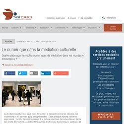 Le numérique dans la médiation culturelle - Thot Cursus
