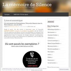 Livre et numérique « La mémoire de Silence
