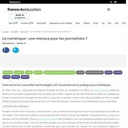 Le numérique : une menace pour les journalistes ? - Vidéo