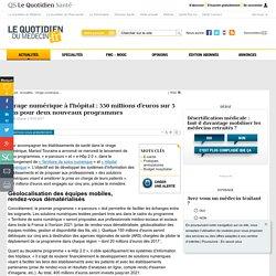 Virage numérique à l'hôpital: 550millions d'euros sur 5 ans pour deux nouveaux programmes