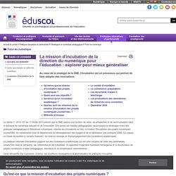 Futur du numérique - La mission d'incubation de la DNE