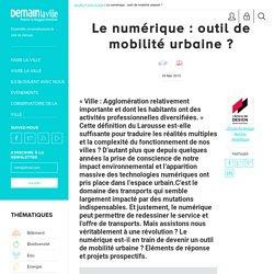 Le numérique : outil de mobilité urbaine ?