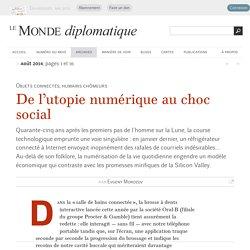 De l'utopie numérique au choc social, par Evgeny Morozov (Le Monde diplomatique, août 2014)