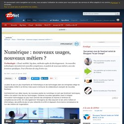Numérique : nouveaux usages, nouveaux métiers ?