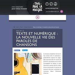 Texte et numérique : la nouvelle vie des paroles de chansons
