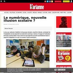 Le numérique, nouvelle illusion scolaire?