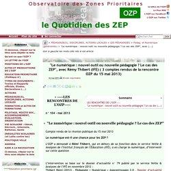 """""""Le numérique : nouvel outil ou nouvelle pédagogie ? Le cas des ZEP"""", avec(...)"""
