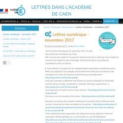 Lettres numérique - novembre 2017 - Lettres dans l'académie de Caen