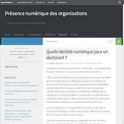 Quelle identité numérique pour un doctorant ? – Présence numérique des organisations