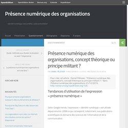 Présence numérique des organisations, concept théorique ou principe militant ? – Présence numérique des organisations
