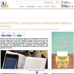 Le Livre 010101, une saga du livre numérique des origines à nos jours