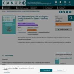 Conférence CANOPE : des outils pour pratiquer le calcul mental en classe