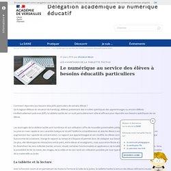 Le numérique au service des élèves à besoins éducatifs particuliers