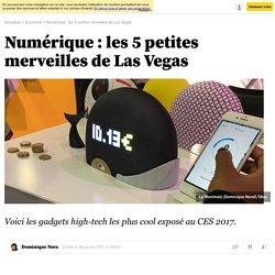 Numérique : les 5 petites merveilles de Las Vegas