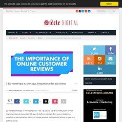 Du numérique au physique, l'importance des avis clients