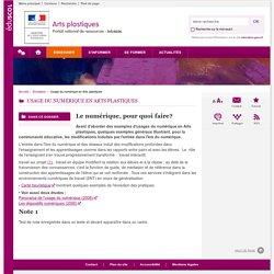 Usage du numérique en Arts plastiques-Arts plastiques-Éduscol