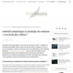 Sobriété numérique et stratégie de contenu : vers la fin des vidéos ? - PlumeInteractive