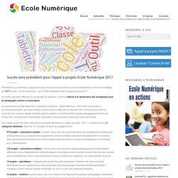 Succès sans précédent pour l'appel à projets Ecole Numérique 2017