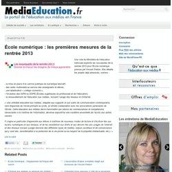 École numérique : les premières mesures de la rentrée 2013