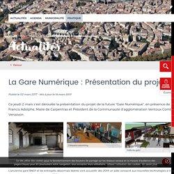 La Gare Numérique : Présentation du projet