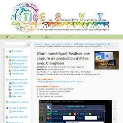 (Outil numérique) Réaliser une capture de production d'élève avec ChingView - TICE les SVT
