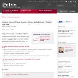 Usages du numérique dans les écoles québécoises - Rapport synthèse
