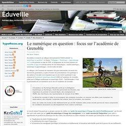 Le numérique en question : focus sur l'académie de Grenoble