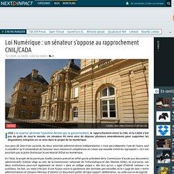 Loi Numérique : un sénateur s'oppose au rapprochement CNIL/CADA