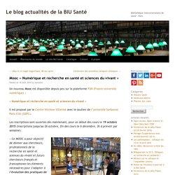 """Mooc """"Numérique et recherche en santé et sciences du vivant"""" -Le blog actualités de la BIU Santé"""
