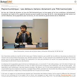 Papier/numérique : Les éditeurs italiens réclament une TVA harmonisée