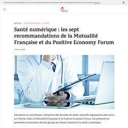 Santé numérique : les sept recommandations de la Mutualité Française et du Positive Economy Forum - La Mutualité Française