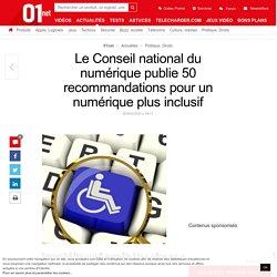 Le Conseil national du numérique publie 50 recommandations pour un numérique plus inclusif