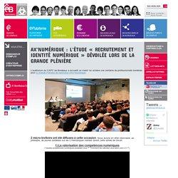 Ax'Numérique : l'étude « Recrutement et identité numérique » dévoilée lors de la Grande Plénière