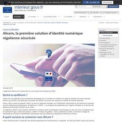 ALICEM, solution d'identité numérique régalienne.