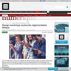 Design numérique recherche réglementation éthique