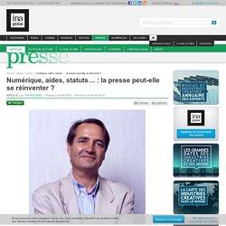 Numérique, aides, statuts… : la presse peut-elle se réinventer