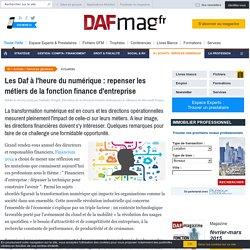 Les Daf à l'heure du numérique : repenser les métiers de la fonction finance d'entreprise