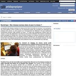 Numérique : Des réseaux sociaux dans et pour la classe ?