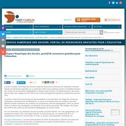 L'Espace Numérique des Savoirs, portail de ressources gratuites pour l'éducation